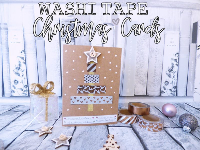 How To Make Washi Tape Christmas Cards